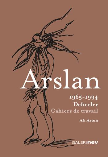 Yüksel Arslan: 1965-1994 Defterler: Cahiers de travail