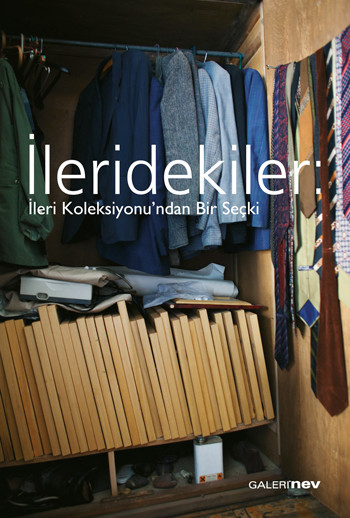 İleridekiler: A Selection From The İleri Collection