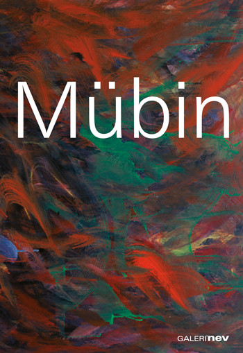 Mubin Orhon: Robert and Lisa Sainsbury Collection